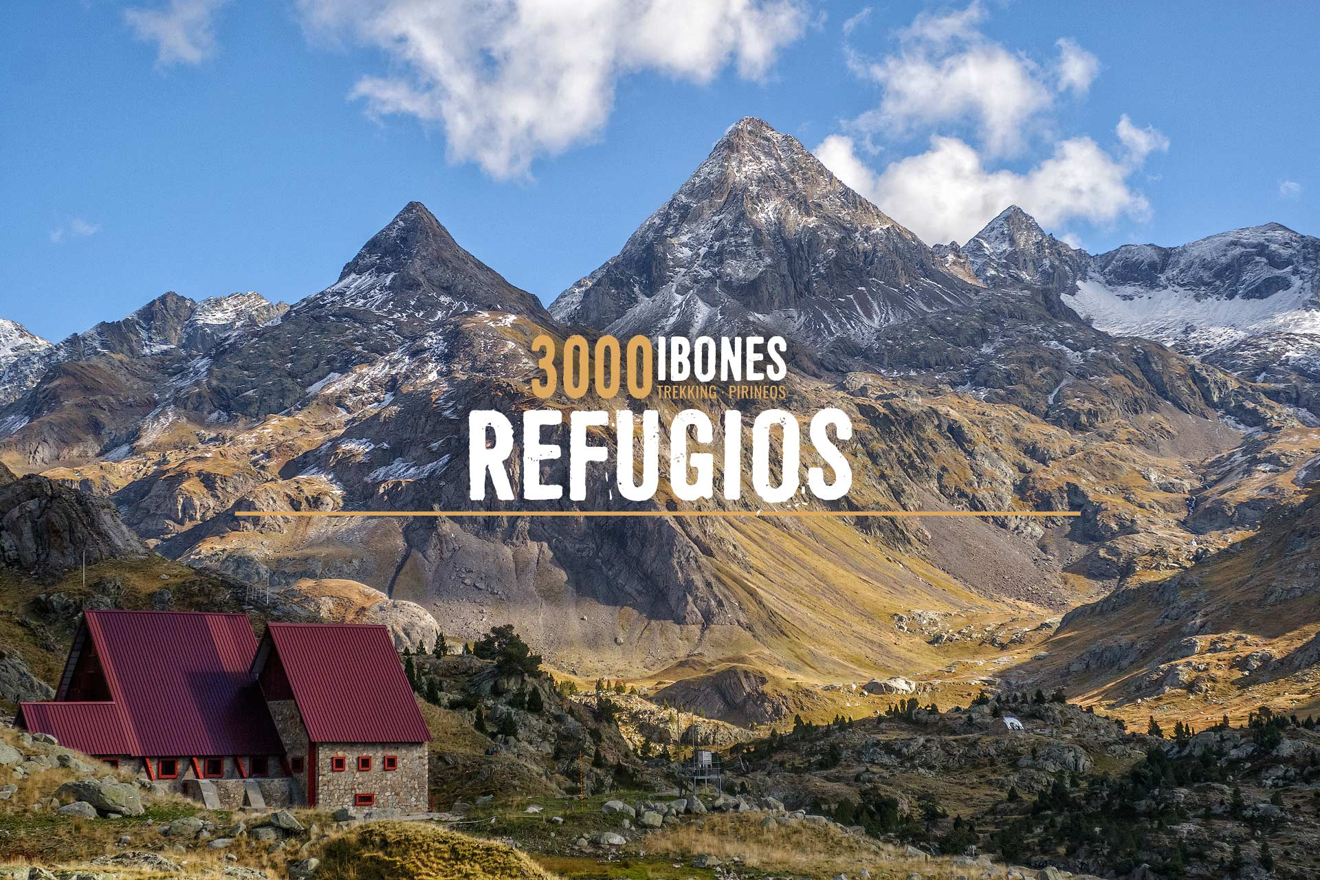3000 IBONES REFUGIOS PIRINEOS