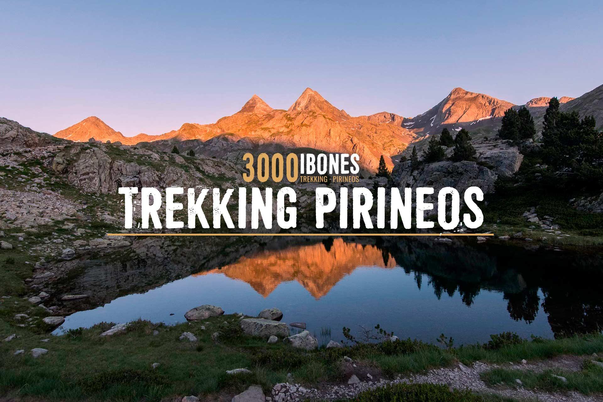 3000 IBONES - TREKKING PIRINEOS