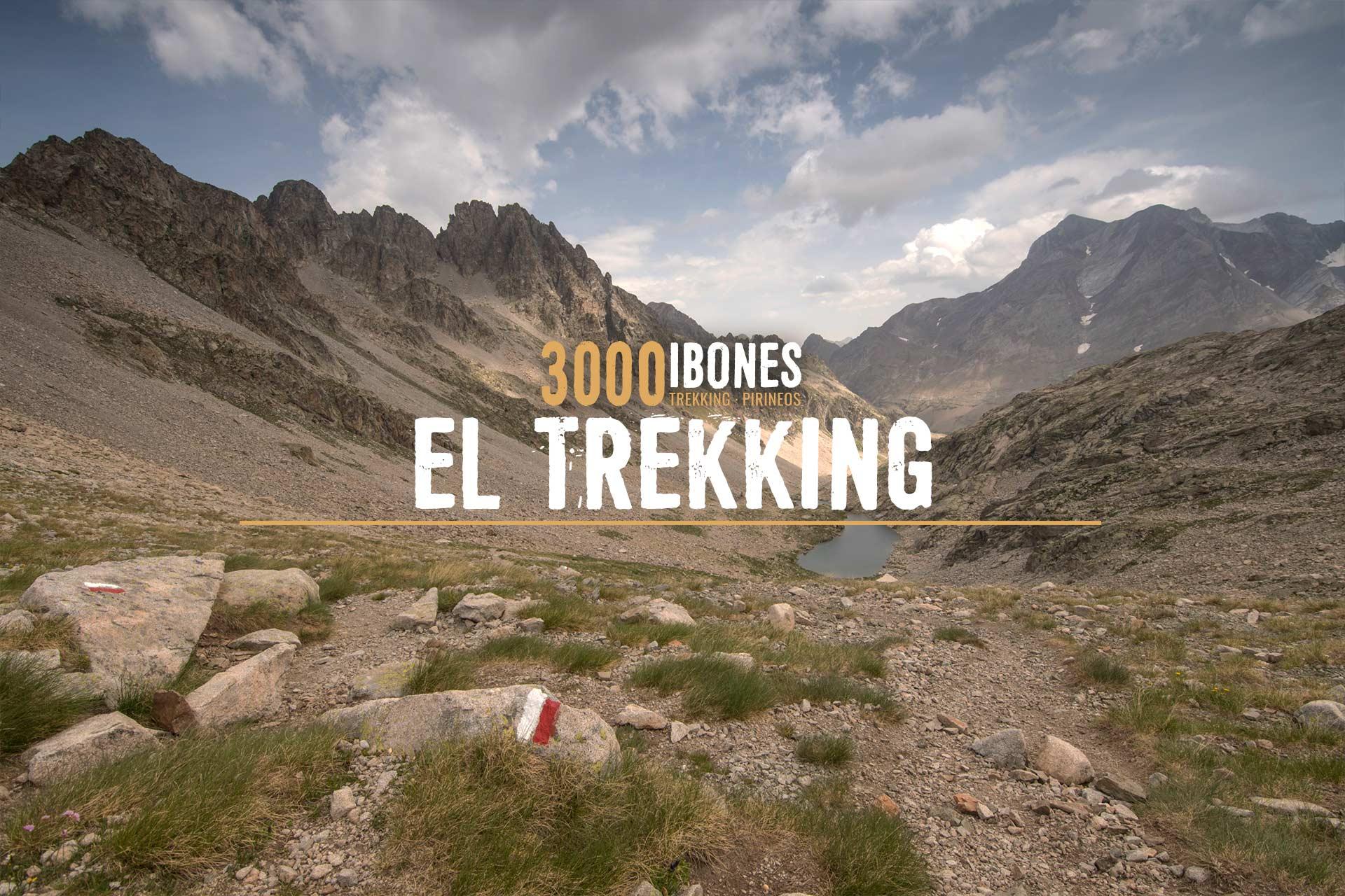3000 IBONES - TREKKING CIRCULAR PIRINEOS